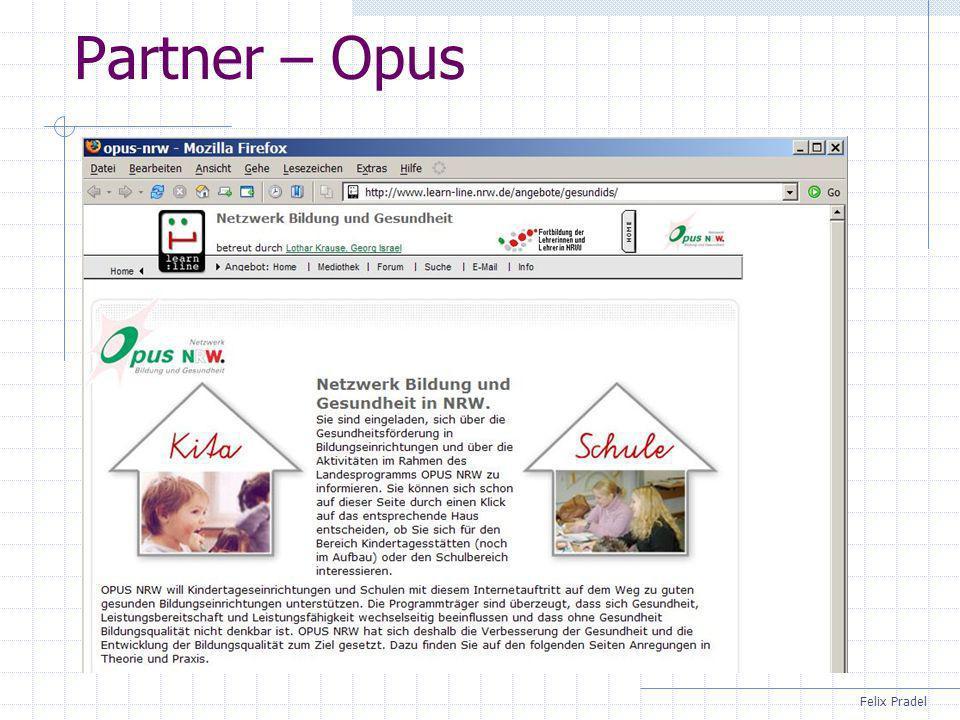 Felix Pradel Partner – Opus