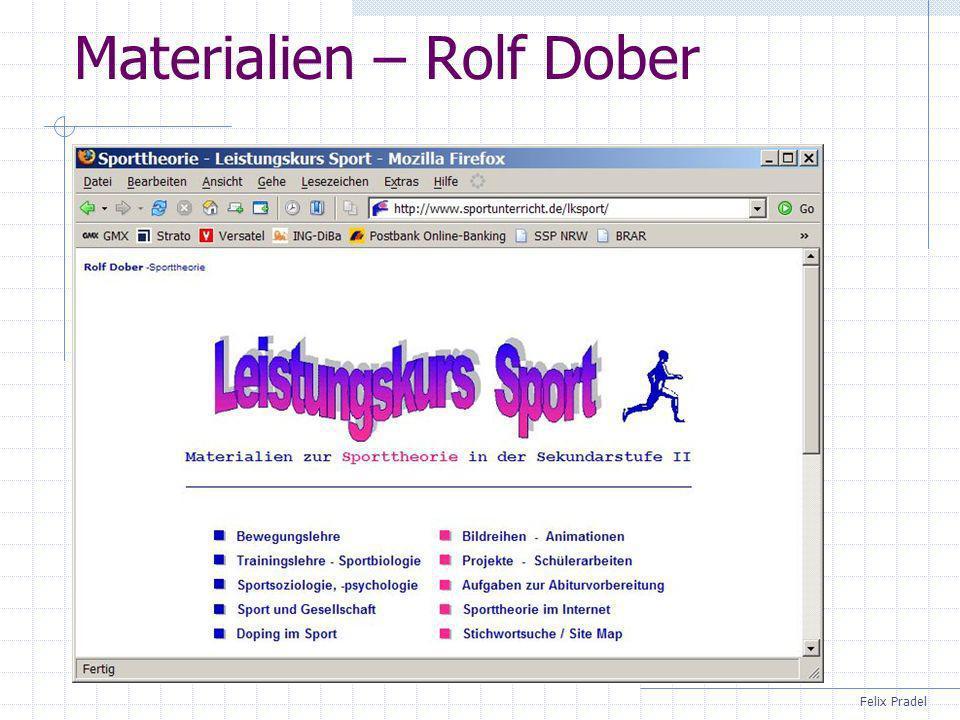 Felix Pradel Materialien – Rolf Dober