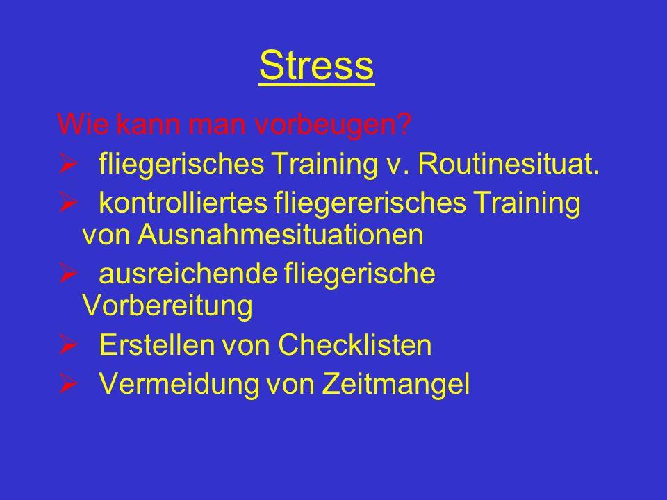 Stress Was sind Therapiemaßnahmen? u.a. formelhaftes lautes Aufsagen von Aufgaben, Benutzung von Checklisten, Aufgabenstellung reduzieren Jede Hilfe n