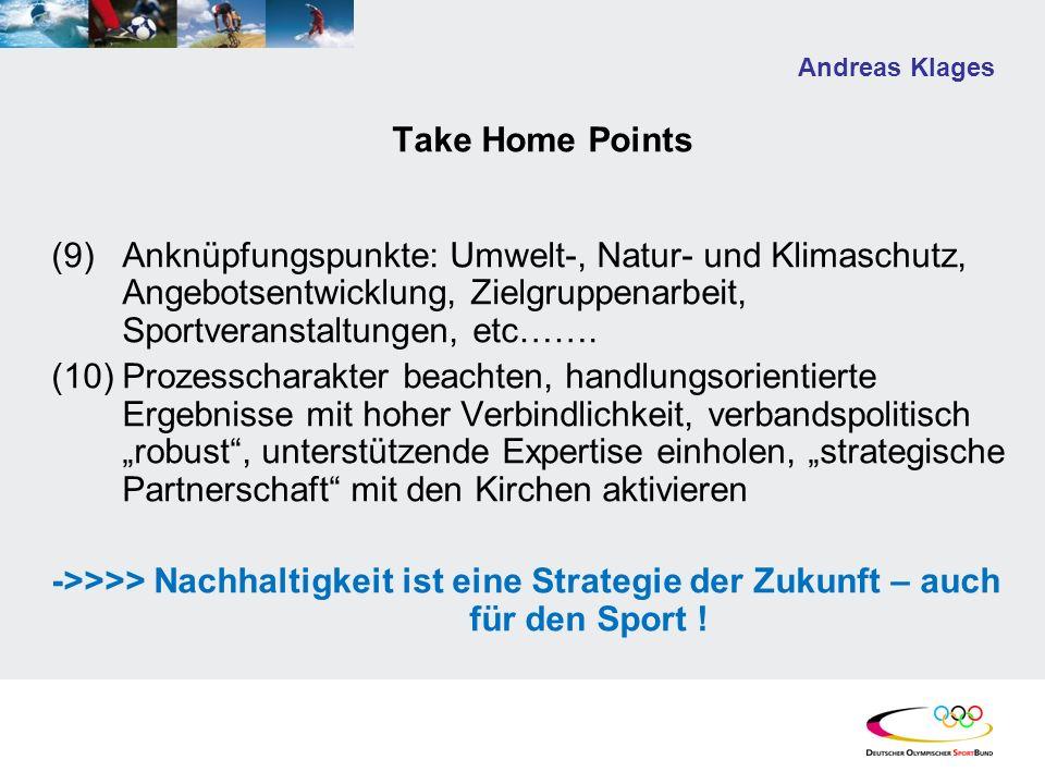 Andreas Klages Take Home Points (9)Anknüpfungspunkte: Umwelt-, Natur- und Klimaschutz, Angebotsentwicklung, Zielgruppenarbeit, Sportveranstaltungen, e