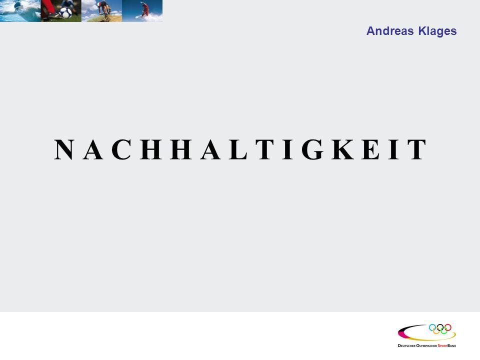 Andreas Klages N A C H H A L T I G K E I T