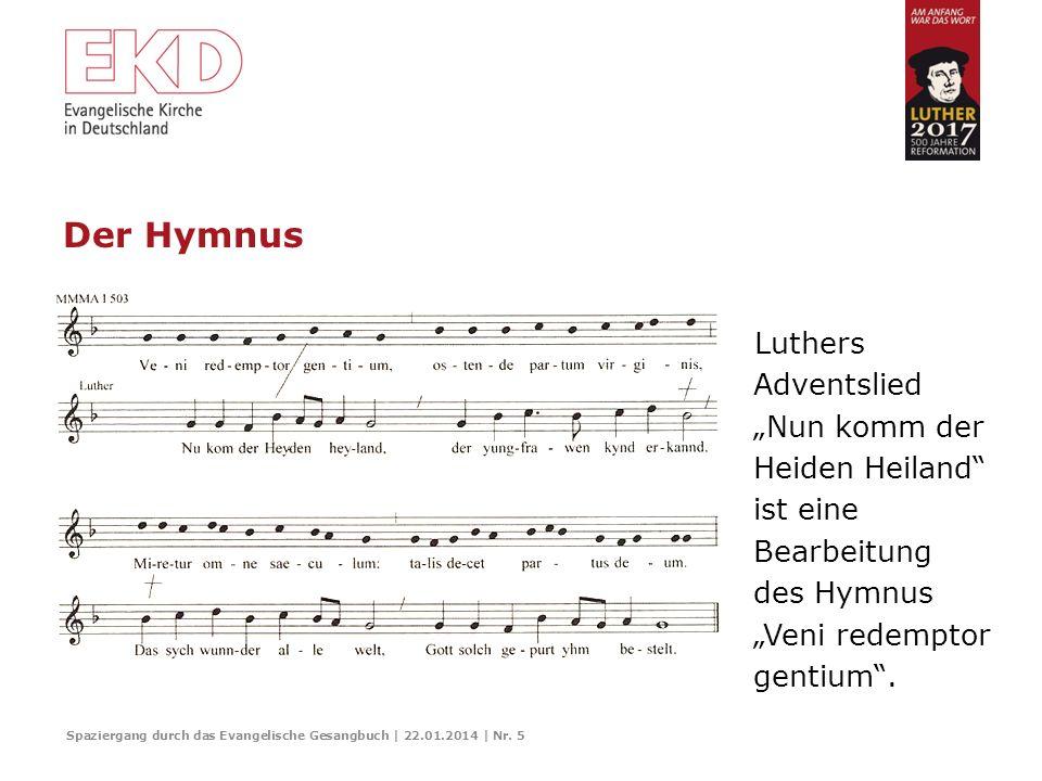 Der Hymnus Spaziergang durch das Evangelische Gesangbuch | 22.01.2014 | Nr. 4 Abbildungen: Wikimedia Commons. Ambrosius von Mailand (4. Jahrhundert) p