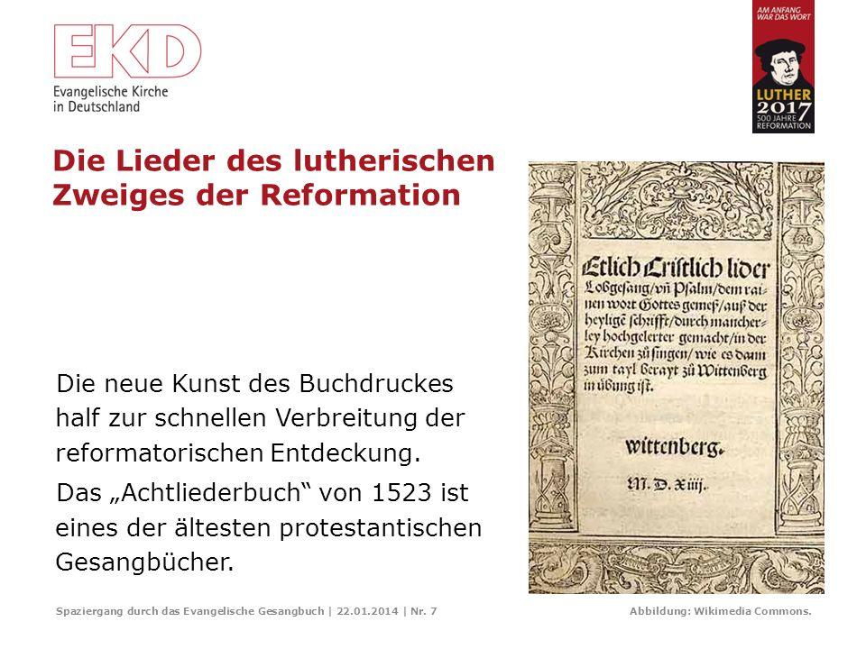 Ein deutsches spätmittelalterliches Lied – noch vor der Reformation Spaziergang durch das Evangelische Gesangbuch | 22.01.2014 | Nr. 6 Abbildung: Wiki