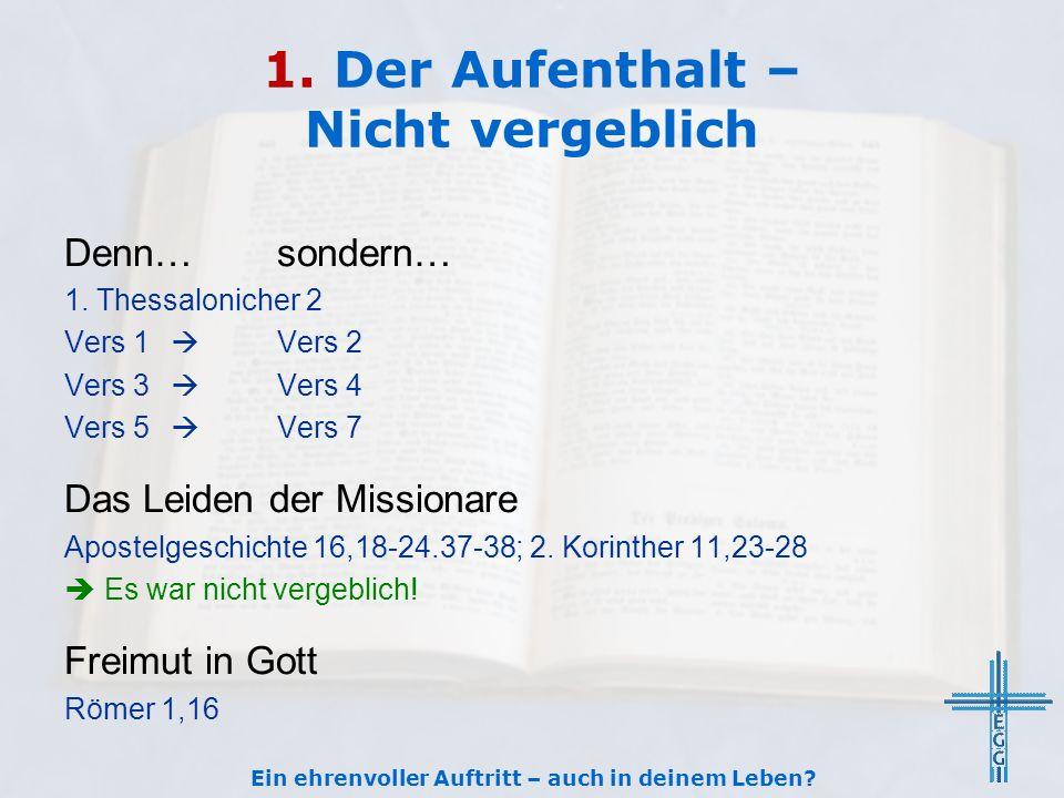 2.Die Botschaft(er) – Voll tauglich Ermahnung 1.