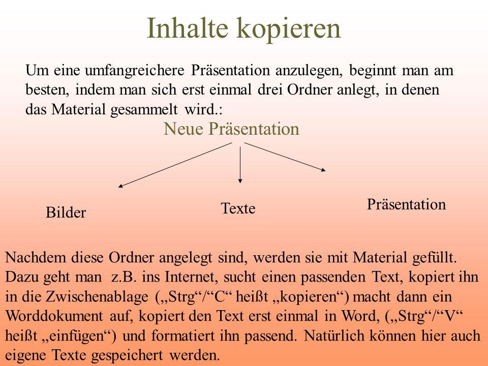 Inhalt in Folie einfügen Um einen Text in PowerPoint einzufügen, muss erst ein Textfeld geöffnet werden, in das der Text hinein kopiert wird.
