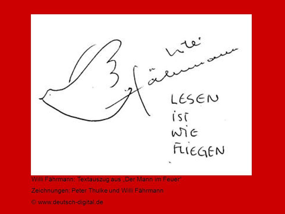 Willi Fährmann: Textauszug aus Der Mann im Feuer Zeichnungen: Peter Thulke und Willi Fährmann © www.deutsch-digital.de