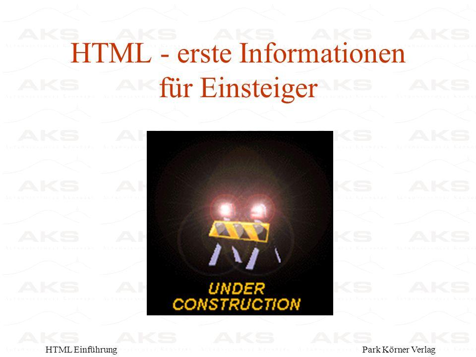 Park Körner VerlagHTML Einführung HTML - erste Informationen für Einsteiger