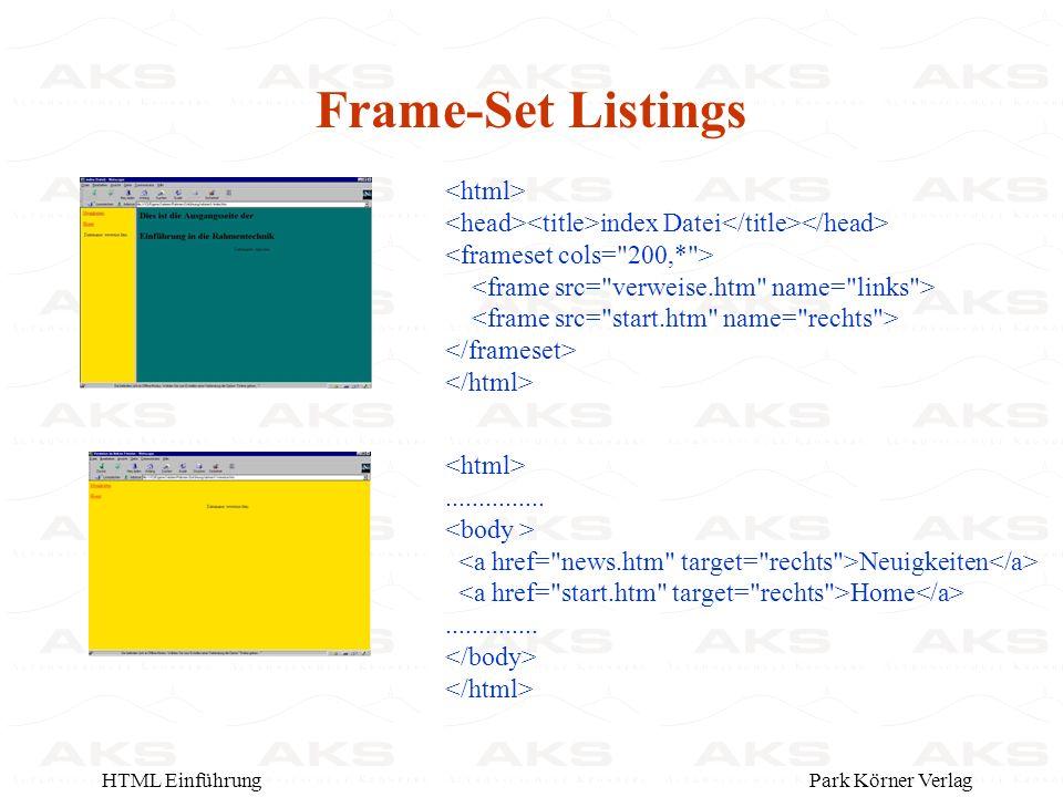 Park Körner VerlagHTML Einführung Frame-Set Listings index Datei...............