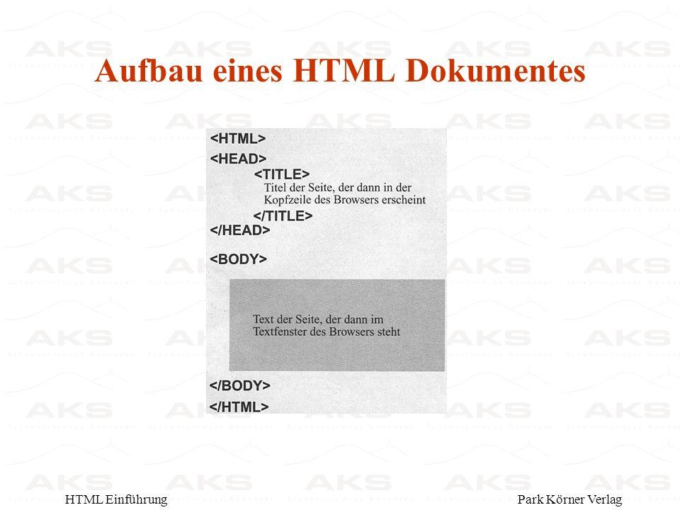 Park Körner VerlagHTML Einführung Aufbau eines HTML Dokumentes
