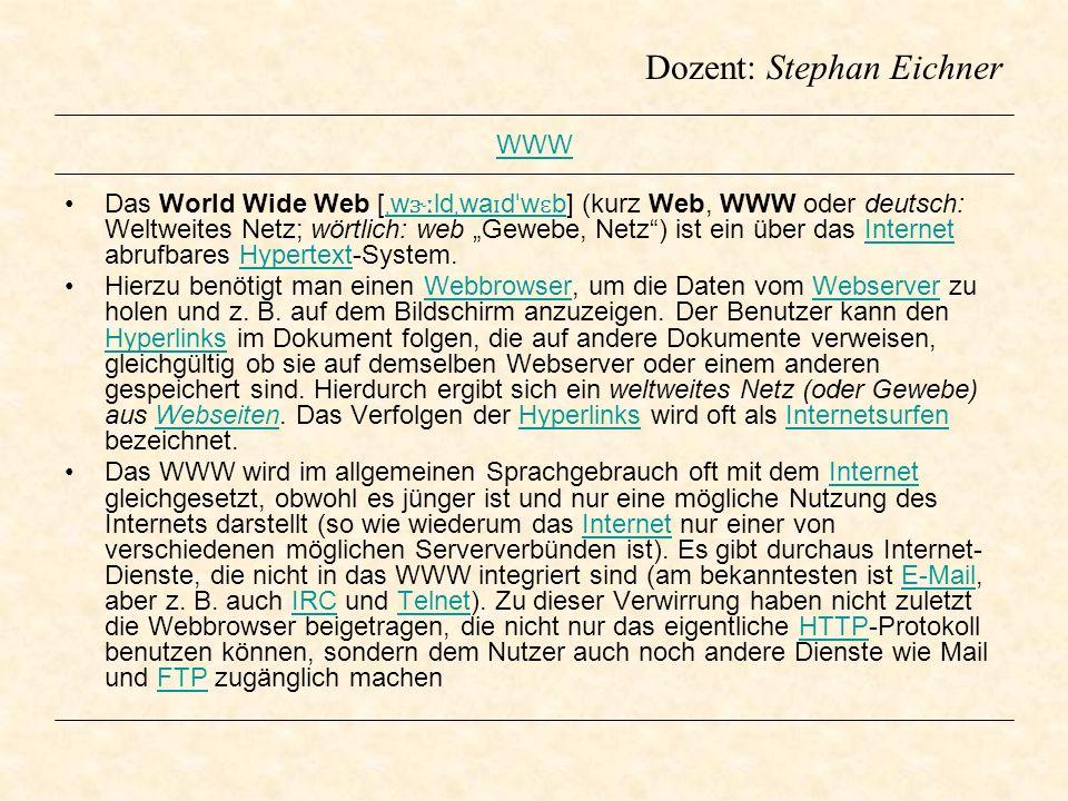WWW Das World Wide Web [ ˌ w ɝː ld ˌ wa ɪ d ˈ w ɛ b] (kurz Web, WWW oder deutsch: Weltweites Netz; wörtlich: web Gewebe, Netz) ist ein über das Intern