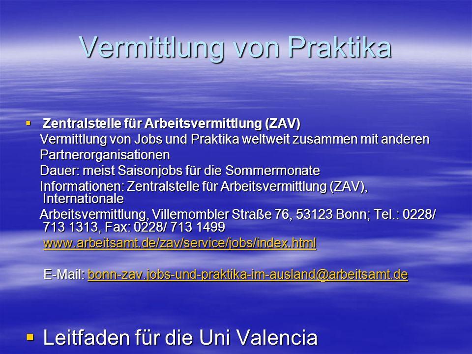 Vermittlung von Praktika Zentralstelle für Arbeitsvermittlung (ZAV) Zentralstelle für Arbeitsvermittlung (ZAV) Vermittlung von Jobs und Praktika weltw