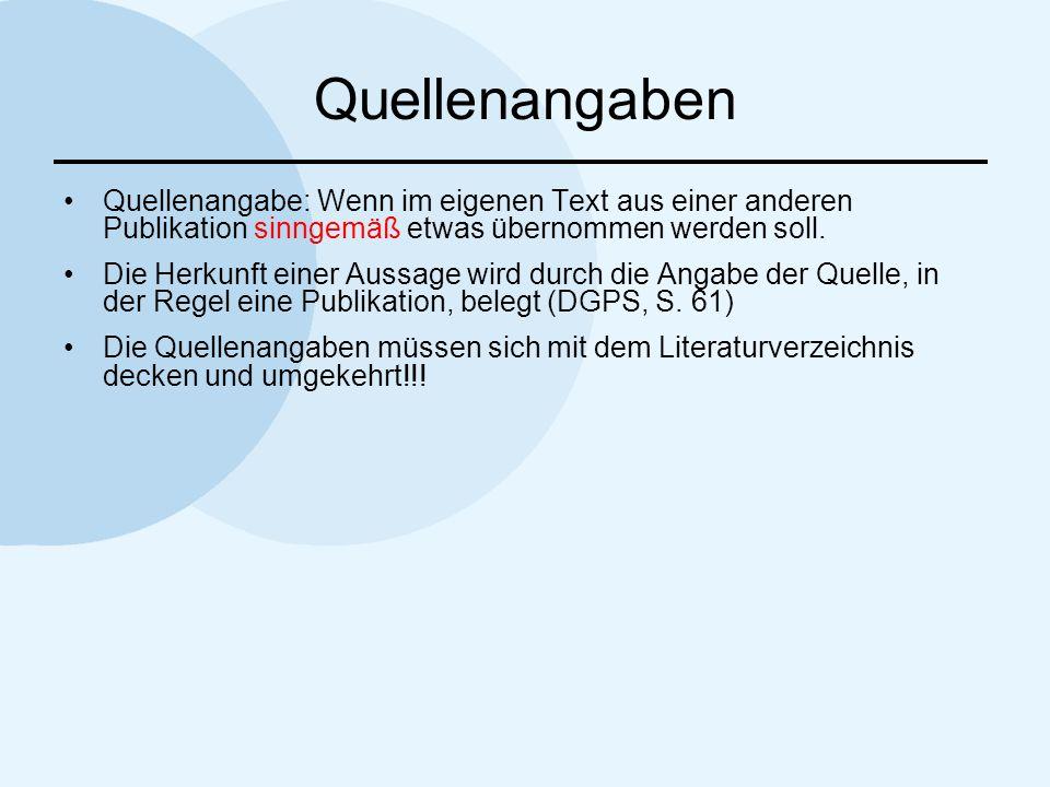 Quellenangaben Quellenangaben im Text: Nachname des Autors plus Jahr der Publikation Müller (1998) beschreibt in seinem Artikel...