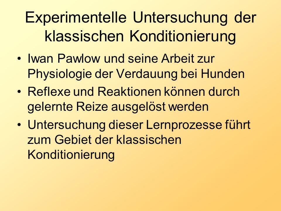 Experimentelle Untersuchung der klassischen Konditionierung Iwan Pawlow und seine Arbeit zur Physiologie der Verdauung bei Hunden Reflexe und Reaktion