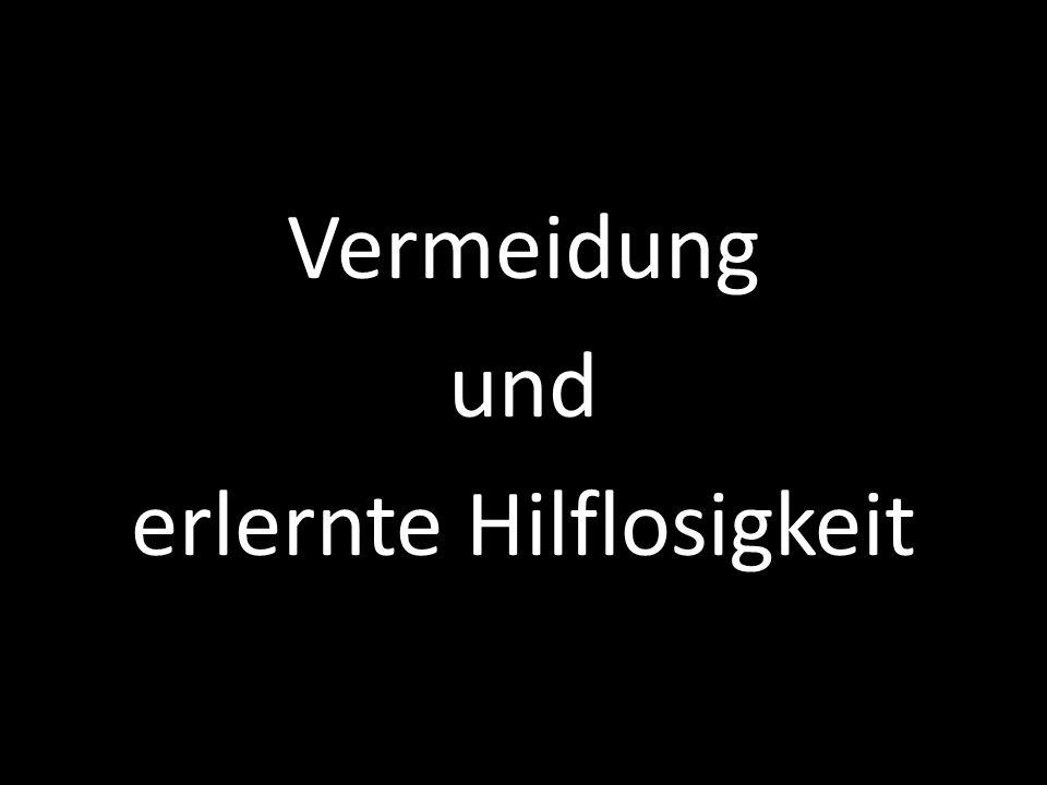 au Versuch von Solomon und Wynne (1954) 1.Klassische Konditionierung 2.