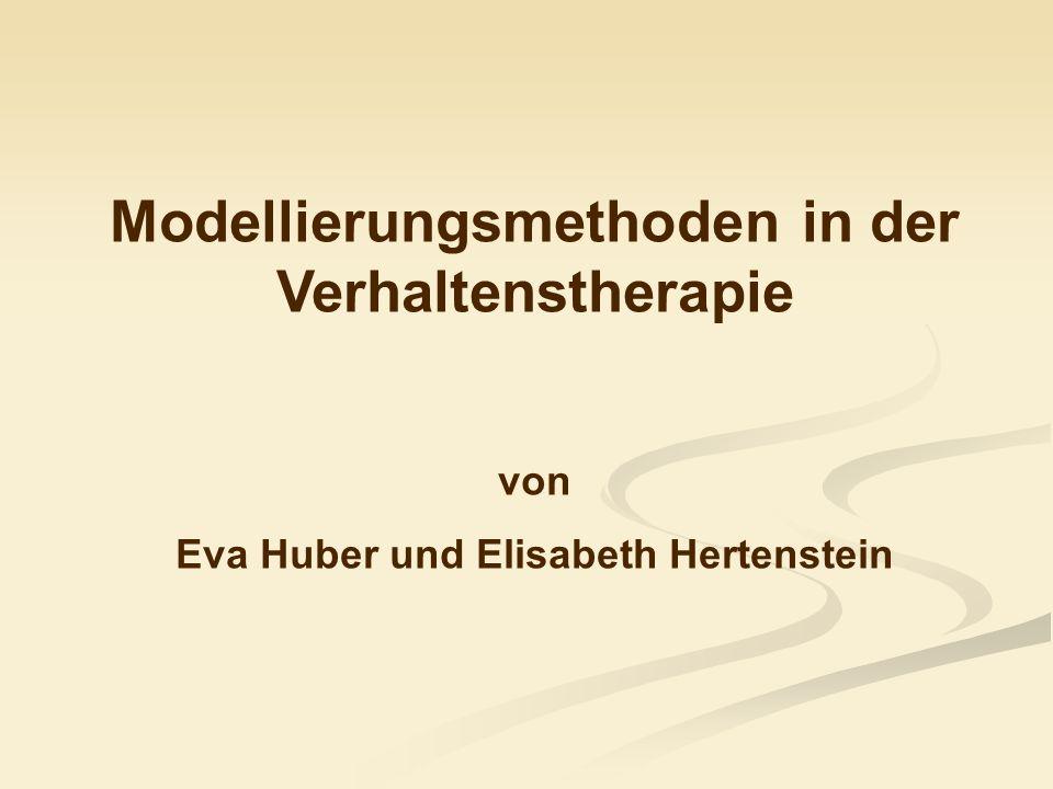 Modellierungsmethoden in der Verhaltenstherapie von Eva Huber und Elisabeth Hertenstein