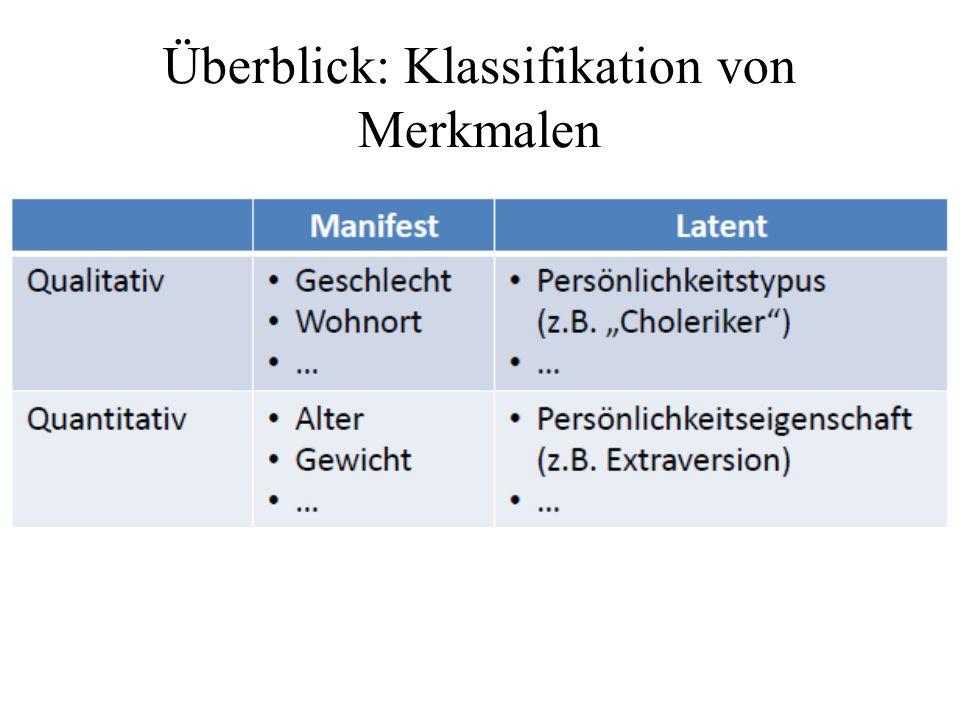 Vom Merkmal zur Variable oNach der Klassifikation erfolgt die Überführung der Merkmale in Zahlen.