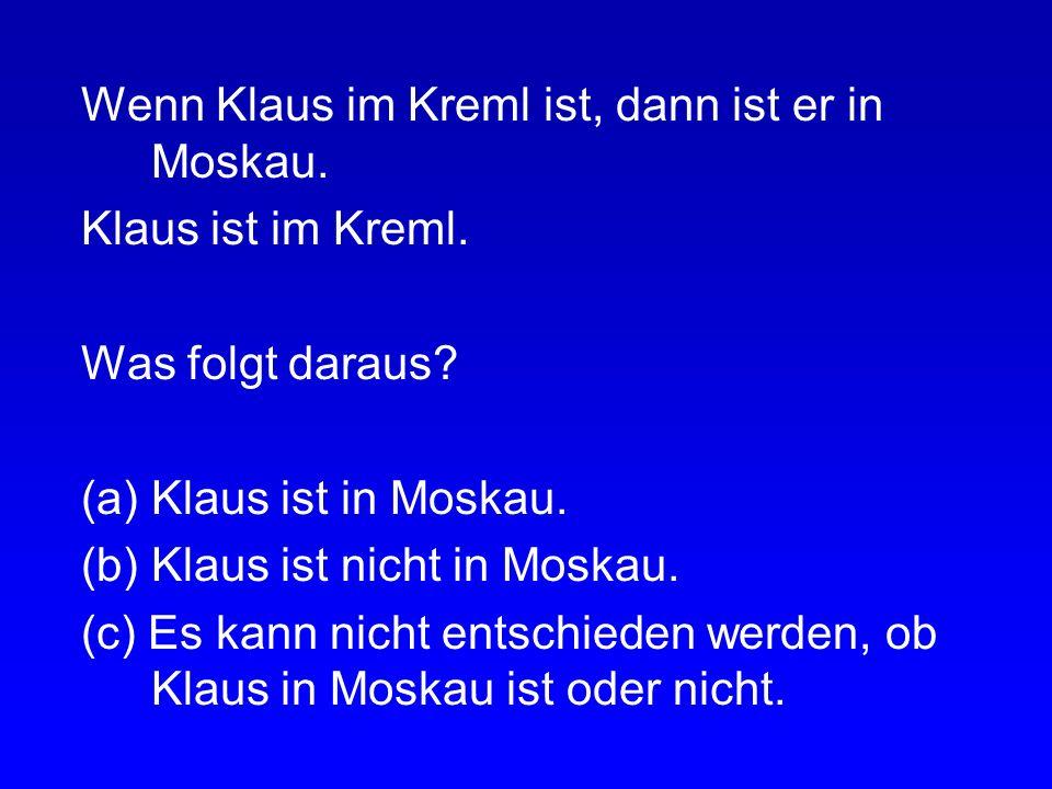 Wenn Mona in Freiburg ist, dann ist Mona im Münster. Mona ist nicht im Münster. Was folgt daraus? (a) Mona ist in Freiburg. (b) Mona ist nicht in Frei