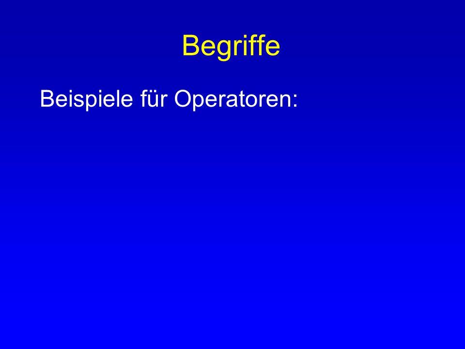 Begriffe Sprachliche Elemente der Aussagenlogik: - atomare Aussagen z.B. A oder Mona ist in Freiburg - Wahrheitswert der atomaren Aussagen - Operatore