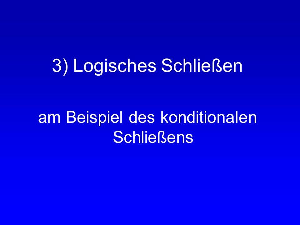 Zusammenfassung: Grundlagen logischen Schlussfolgerns -> logisches Kalkül Beispiel Aussagenlogik -> Modelltheoretische Methode: Wahrheitstafeln -> Met
