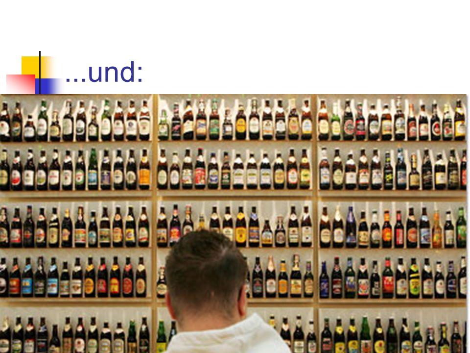 ...und: Konditionierung auf alle Sorten von Alkoholika! Extinktion verhindern durch Vermeidung positiver Erfahrungen ohne Emetikum: Alkohol auf Hochze