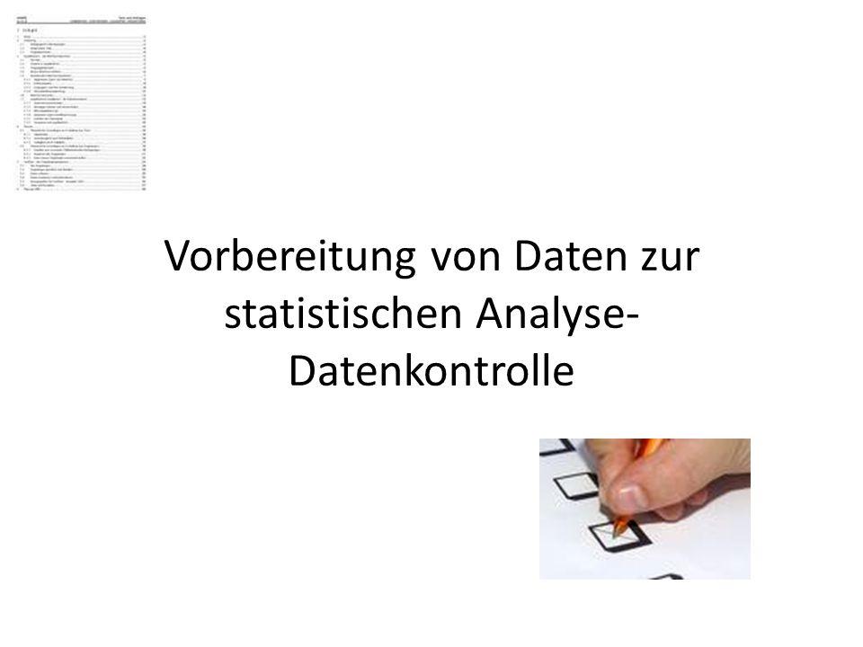 Notwendigkeit der Datenkontrolle Primäre Aufgabe der Statistik: Datenanalyse Normalerweise liegt ein Datensatz in elektronischer Form als Datei vor Man sollte sich aber als gewissenhafter Wissenschaftler fragen: Wie ist diese Datei entstanden???