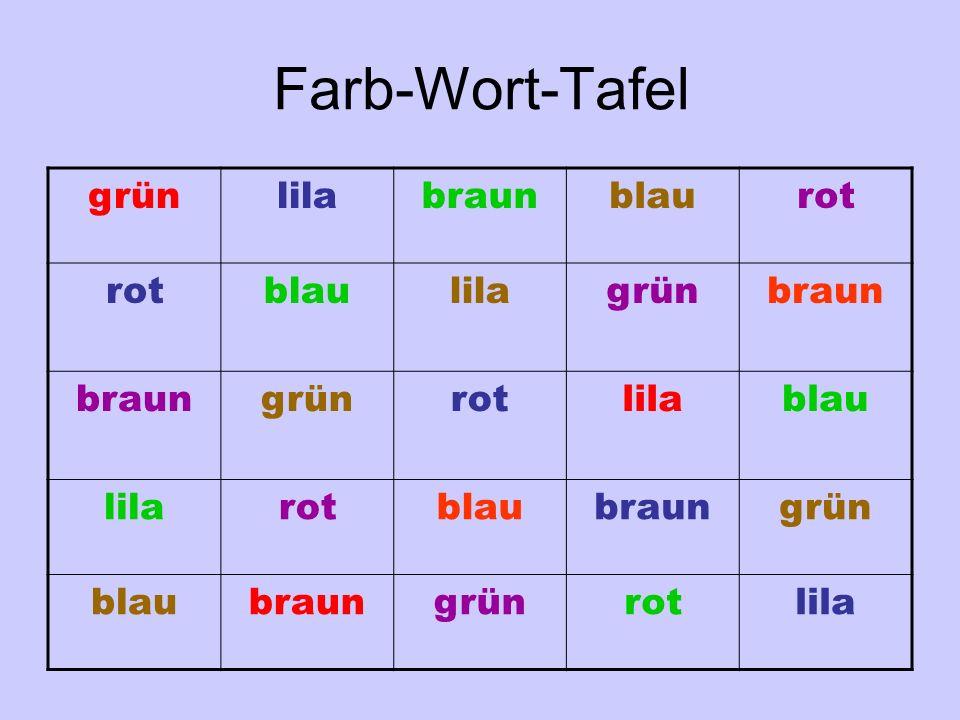 Farb-Wort-Tafel grünlilabraunblaurot blaulilagrünbraun grünrotlilablau lilarotblaubraungrün blaubraungrünrotlila