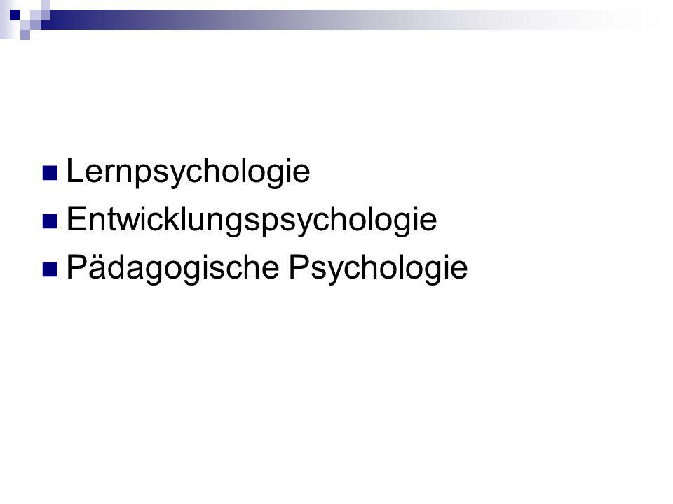 Lernpsychologie Entwicklungspsychologie Pädagogische Psychologie