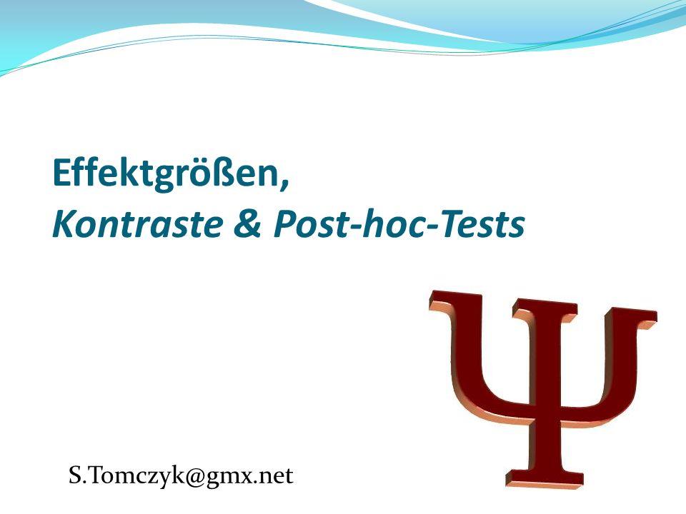 Kontrast-Berechnung 1.Hypothesen aufstellen Können im Gegensatz zu post-hoc-Tests auch gerichtet sein.