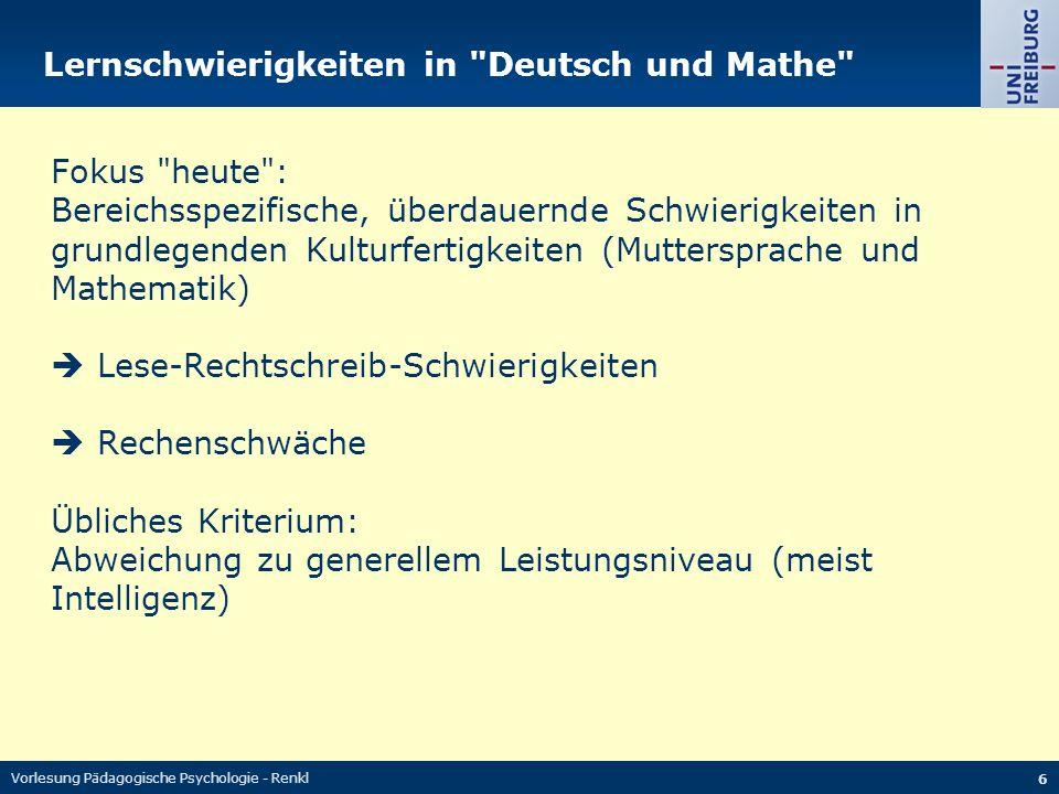 Vorlesung Pädagogische Psychologie - Renkl 6 Lernschwierigkeiten in