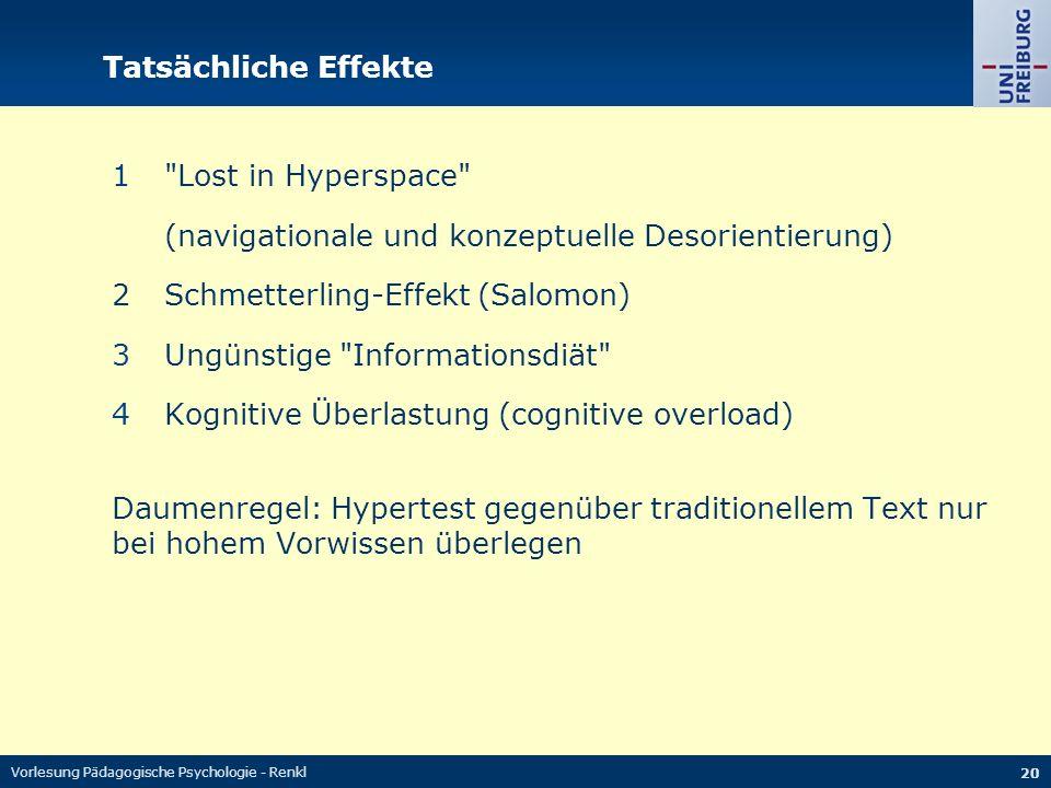 Vorlesung Pädagogische Psychologie - Renkl 20 Tatsächliche Effekte 1