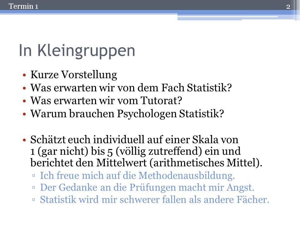 Termin 1 Die Nominalskala Aussagekraft von Variablenwerten: Information über Gleichheit / Verschiedenheit der Merkmalsausprägung (Keine Aussagen zu größer/kleiner Relationen).
