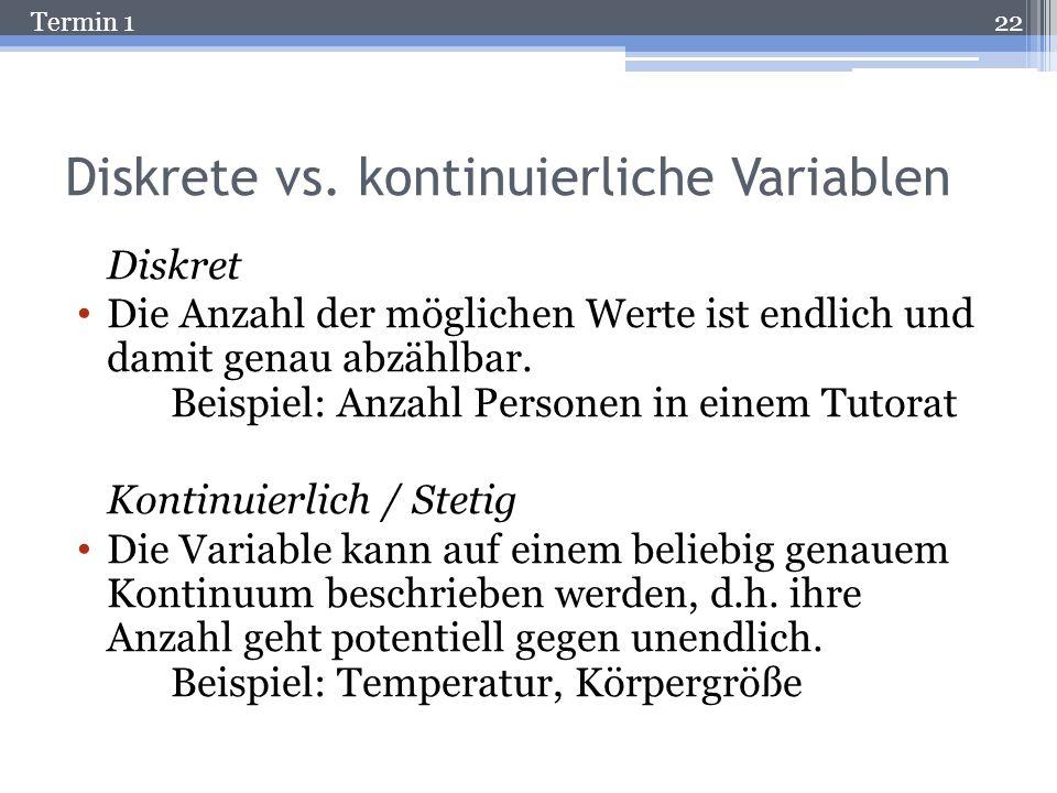 Termin 1 Klassifikation von Variablen Analog zu Merkmalen werden auch Variablen klassifiziert. Manifest vs. latent: entspricht dem zugrunde liegenden