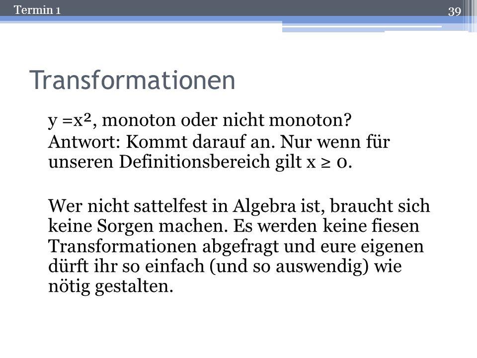 Termin 1 Nicht-monotone Funktion A 38