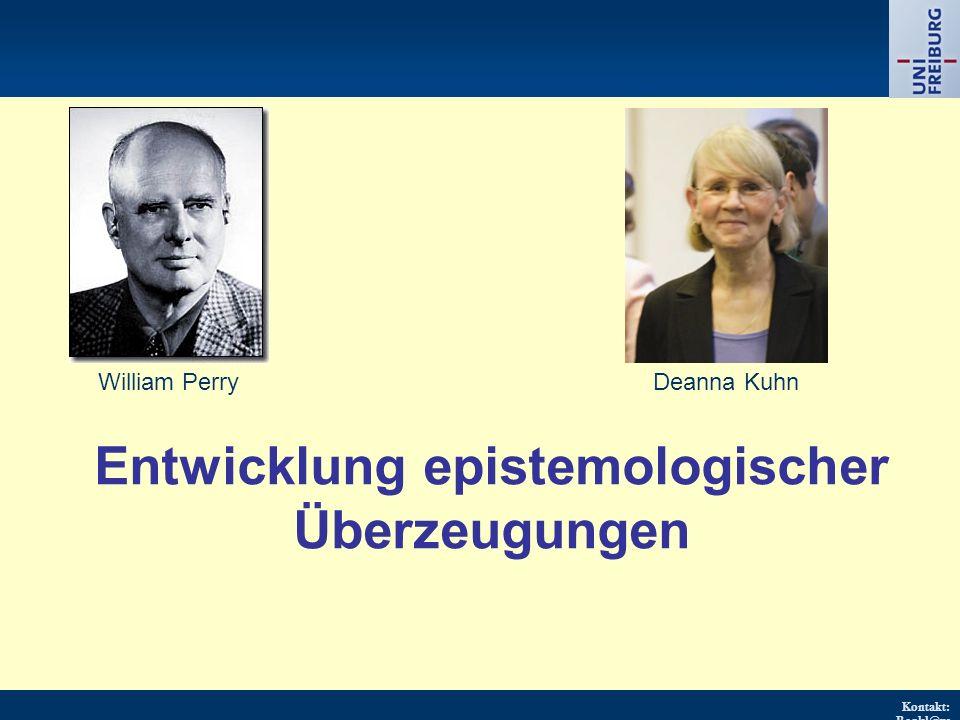 Kontakt: Renkl@ps ychologie.uni- freiburg.d e URL: http://w ww.psych ologie.uni - freiburg.d e/einricht ungen/Pa edagogisc he/ Entwicklung epistemolog