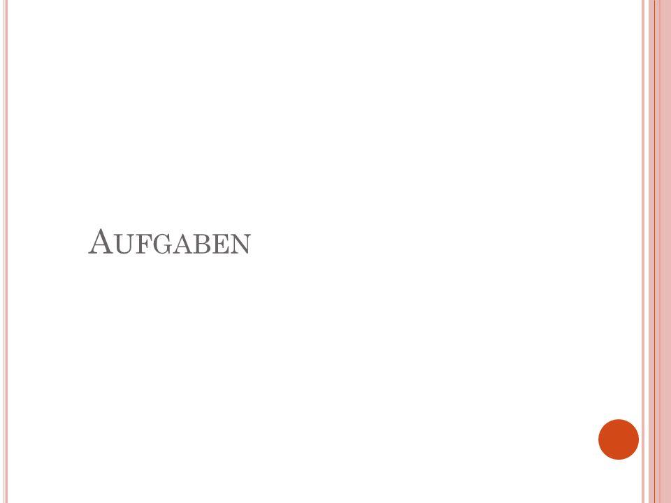 A UFGABEN