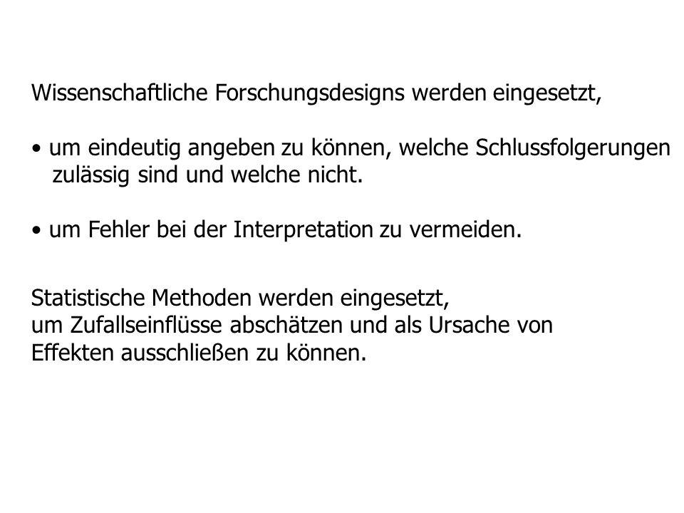 Zentrale Determinanten des Studiendesigns 1.) Beschreibung des status quo (deskriptiver Ansatz) vs.