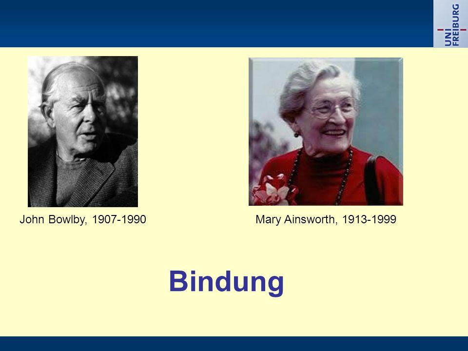 Bindung Mary Ainsworth, 1913-1999John Bowlby, 1907-1990