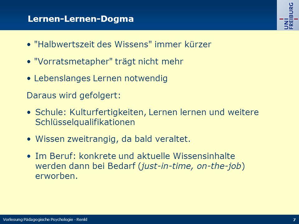 Vorlesung Pädagogische Psychologie - Renkl 7 Lernen-Lernen-Dogma