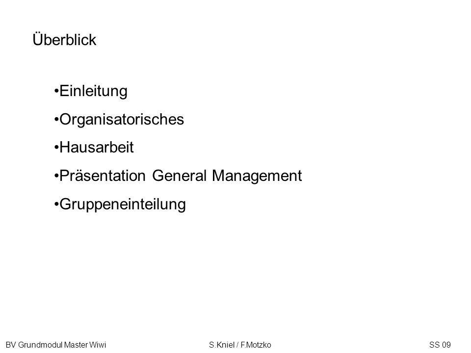 BV Grundmodul Master Wiwi S.Kniel / F.MotzkoSS 09 Do, 2.4.