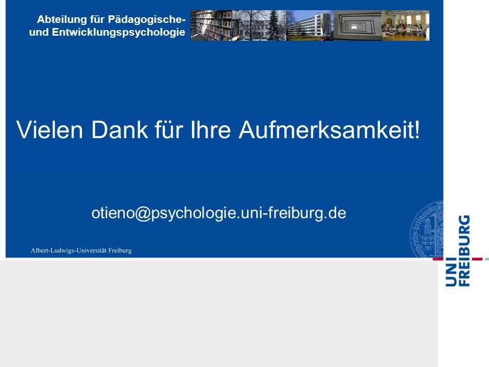Abteilung für Pädagogische- und Entwicklungspsychologie Vielen Dank für Ihre Aufmerksamkeit.