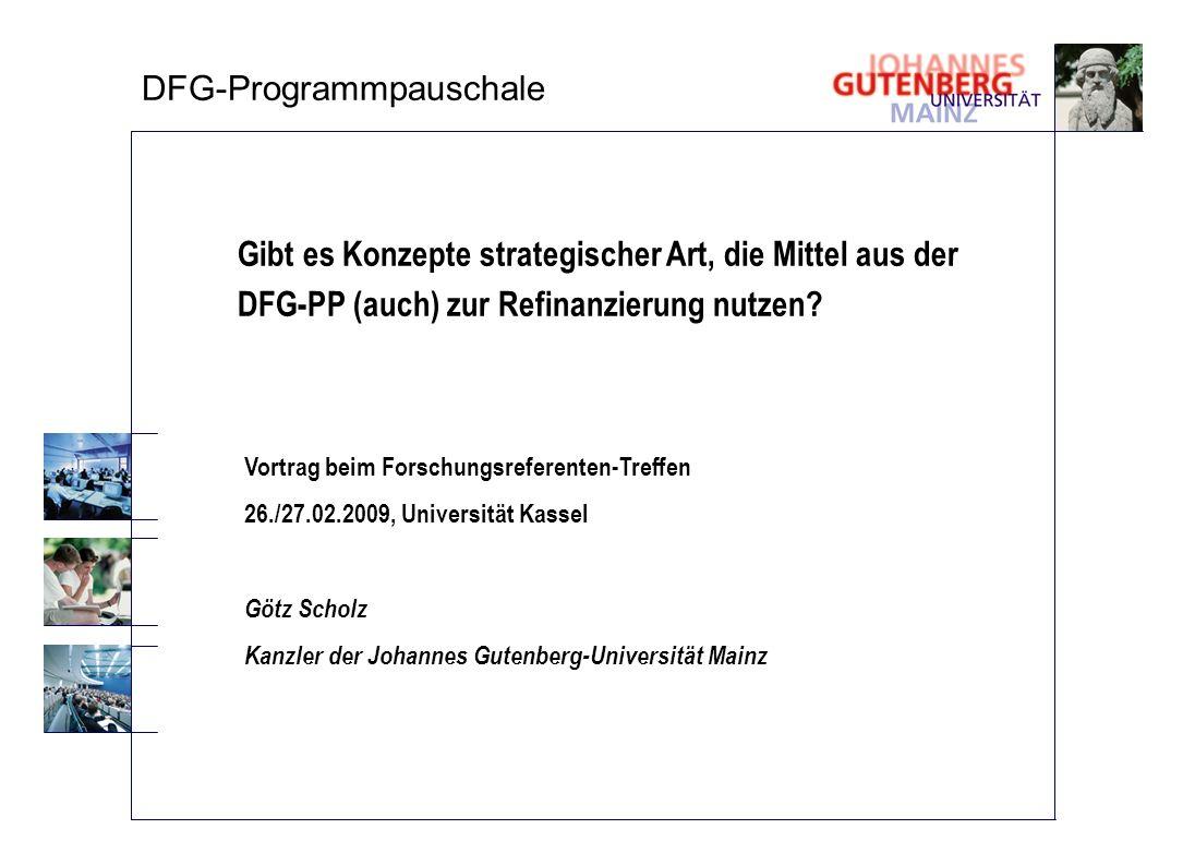 Gibt es Konzepte strategischer Art, die Mittel aus der DFG-PP (auch) zur Refinanzierung nutzen? Vortrag beim Forschungsreferenten-Treffen 26./27.02.20