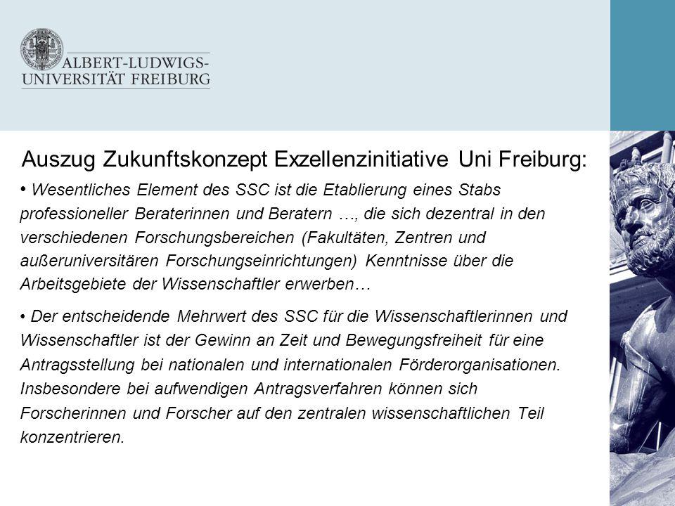 Auszug Zukunftskonzept Exzellenzinitiative Uni Freiburg: Wesentliches Element des SSC ist die Etablierung eines Stabs professioneller Beraterinnen und