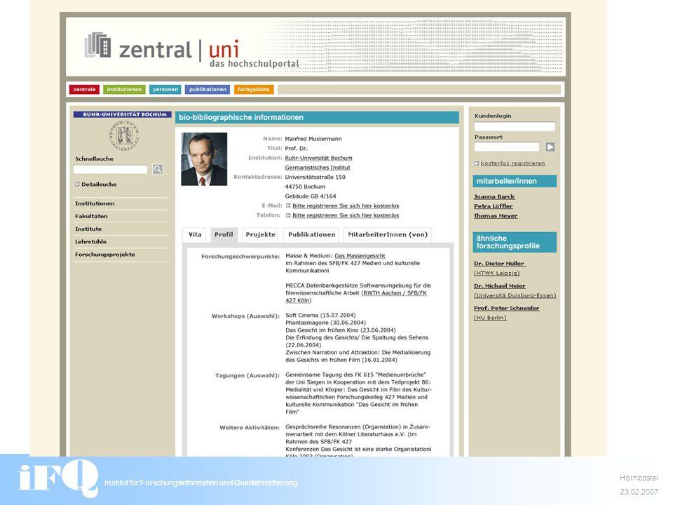 Institut für Forschungsinformation und Qualitätssicherung Hornbostel 23.02.2007