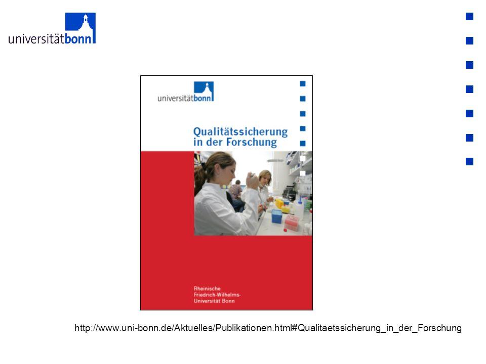 http://www.uni-bonn.de/Aktuelles/Publikationen.html#Qualitaetssicherung_in_der_Forschung
