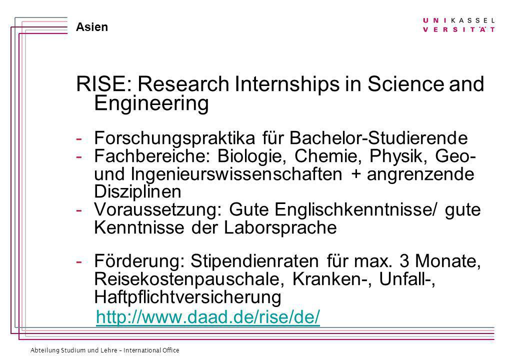 Abteilung Studium und Lehre – International Office Asien RISE: Research Internships in Science and Engineering -Forschungspraktika für Bachelor-Studie