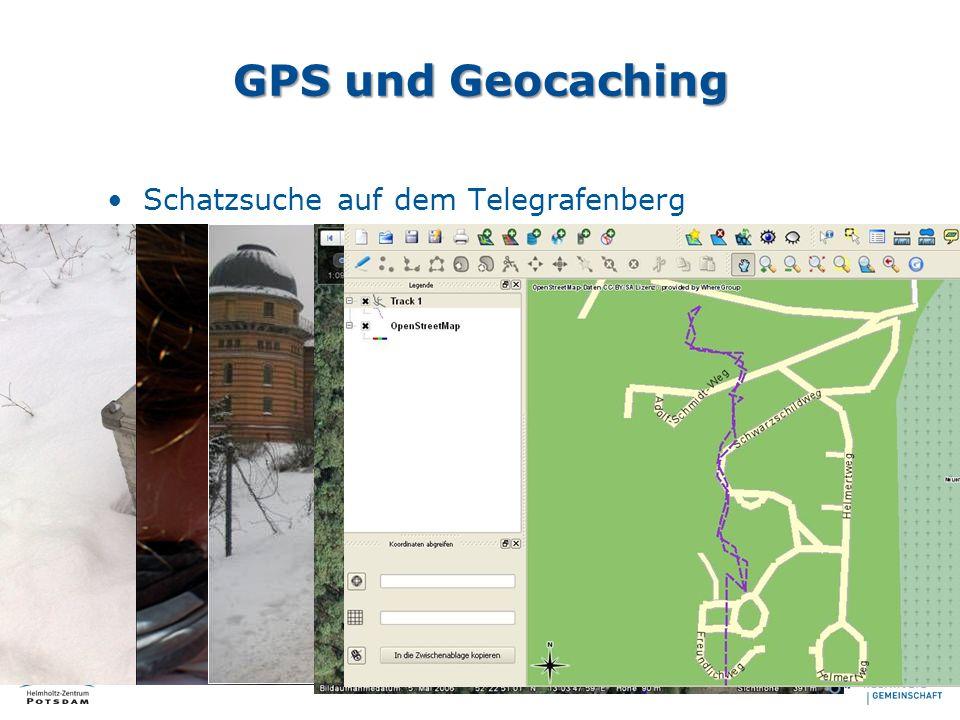 Schatzsuche auf dem Telegrafenberg Schüler suchen diesen mittels GPS-Gerät Trackaufzeichnung während der Suche Darstellung mit GoogleEarth und GIS Sof