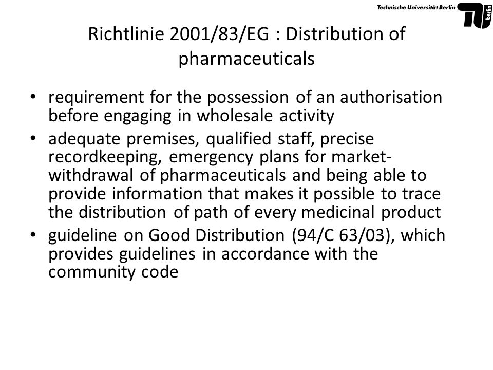 Richtlinie 2001/83/EG : Classification of pharmaceuticals Each Member State has its own medicines classification system, which is set up to ensure that the public benefits from the pharmaceutical while minimizing chances of inappropriate use and harm to the user responsibility of the Medicine Agency (licensing authority) of the concerned Member State However: The Classification Directive (92/26/EEC) – now under Community Code Title VI– harmonises (on a European level) the criteria that determine whether a product should be sold as an OTC or a POM.