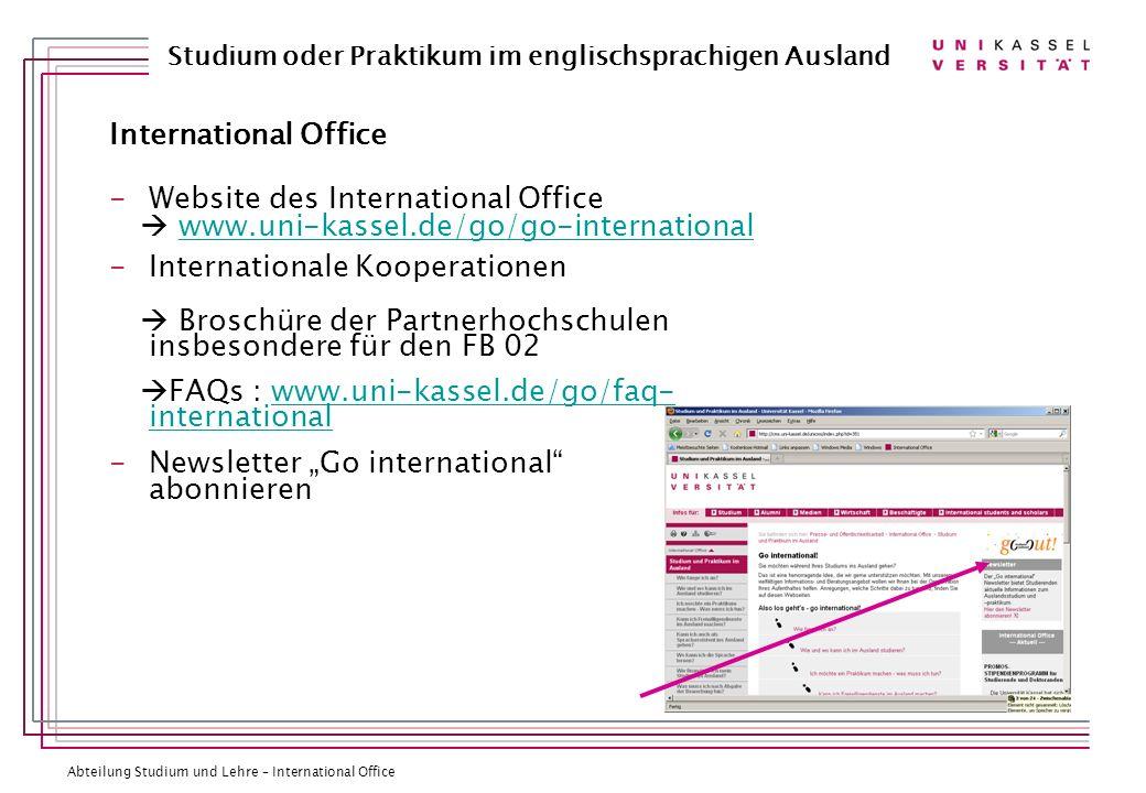 Abteilung Studium und Lehre – International Office Studium oder Praktikum im englischsprachigen Ausland International Office -Website des Internationa