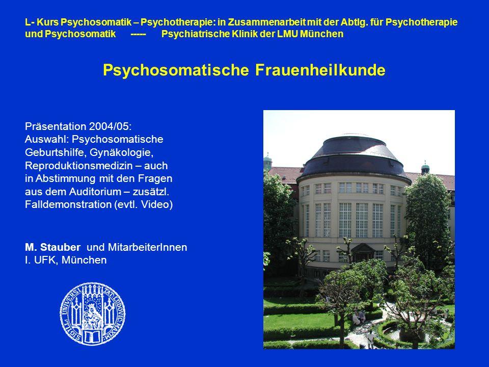 L- Kurs Psychosomatik – Psychotherapie: in Zusammenarbeit mit der Abtlg.