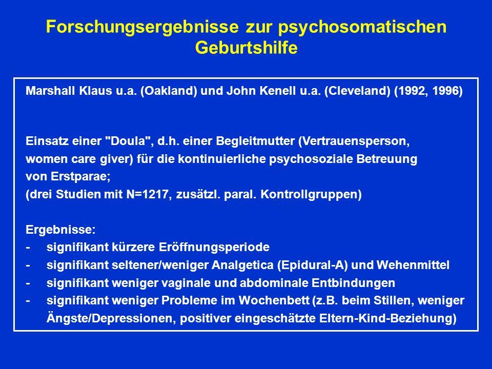 Forschungsergebnisse zur psychosomatischen Geburtshilfe Marshall Klaus u.a.